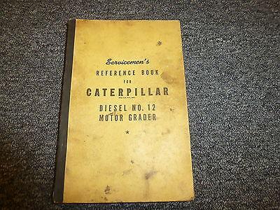 Caterpillar Cat No 12 Diesel Motor Road Grader Shop Service Repair Manual Book