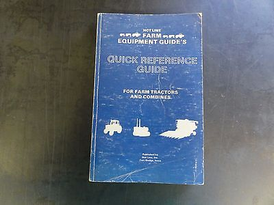 Hotline Farm Equipment Guides Quick Reference Guide For Farm Tractors Combine