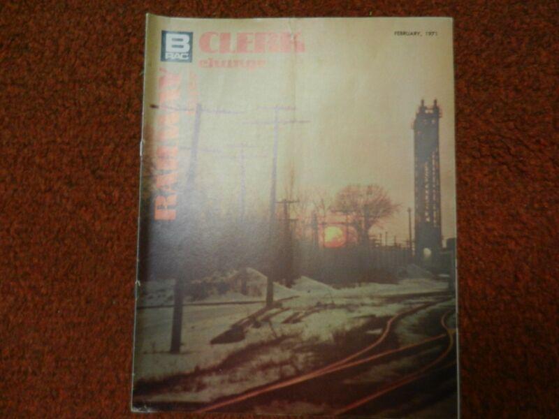 Railway Clerk Interchange Magazine February, 1971