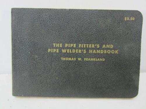 1969 Pipe Fitters and Welders Handbook B#319