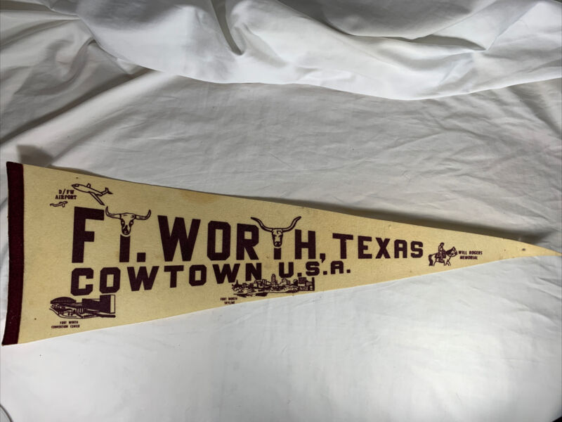 """Vintage~ Ft Worth, Texas Cowtown USA Pennant ~ 25"""" Long"""