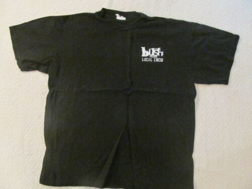 1997 BUSH BLACK LOCAL CREW SHIRT-NEVER WORN+BACKSTAGE PASS