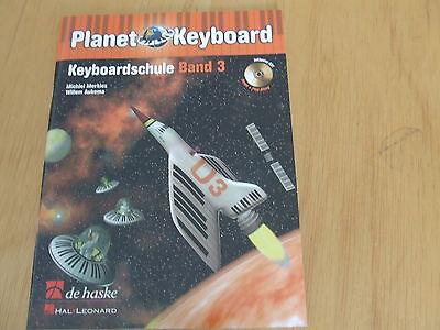 Planet Keyboard (Keyboardschule) Band 3 mit CD (R. Merkies/W. Aukema)
