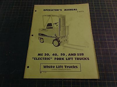 Genuine White Lift Truck S-637a Electric Forktruck Operating Manual Nos