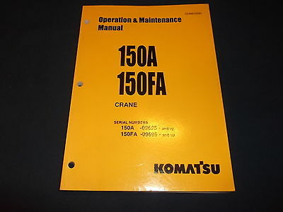 Komatsu 150a 150fa Crane Operator Operation Maintenance Book Manual