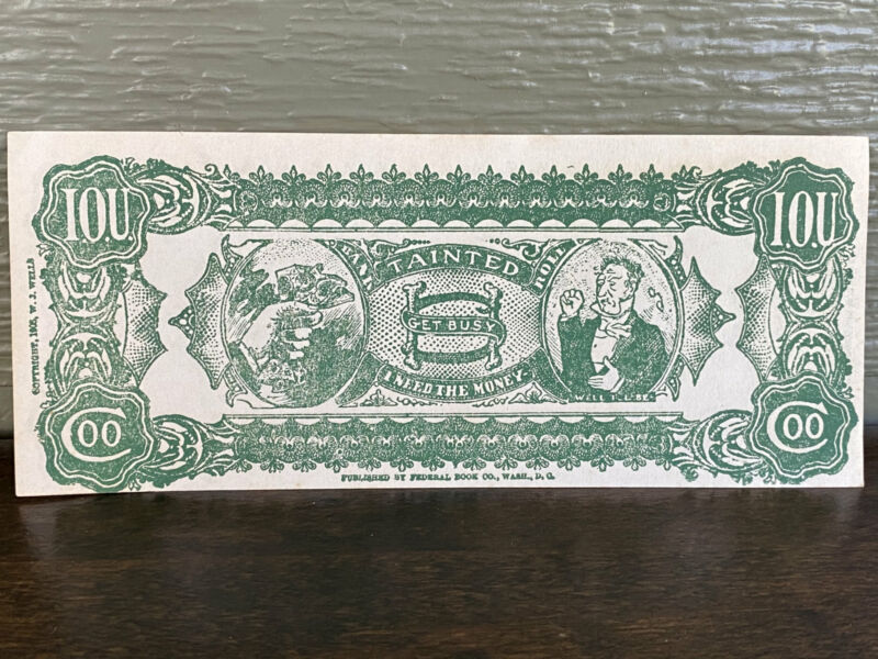 Vintage Novelty Play Money IOU Tainted 1905 W.J. Wells Federal Book