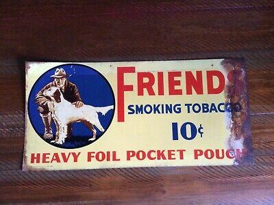 "Antique 1930's"" FRIENDS SMOKING TOBACCO"" TIN SIGN ~ LORILLARD CO. -9""x22"" RARE"