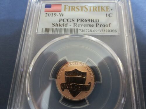 2019 - W Lincoln Cent Proof PCGS PR69RD REVERSE  FIRST STRIKE.