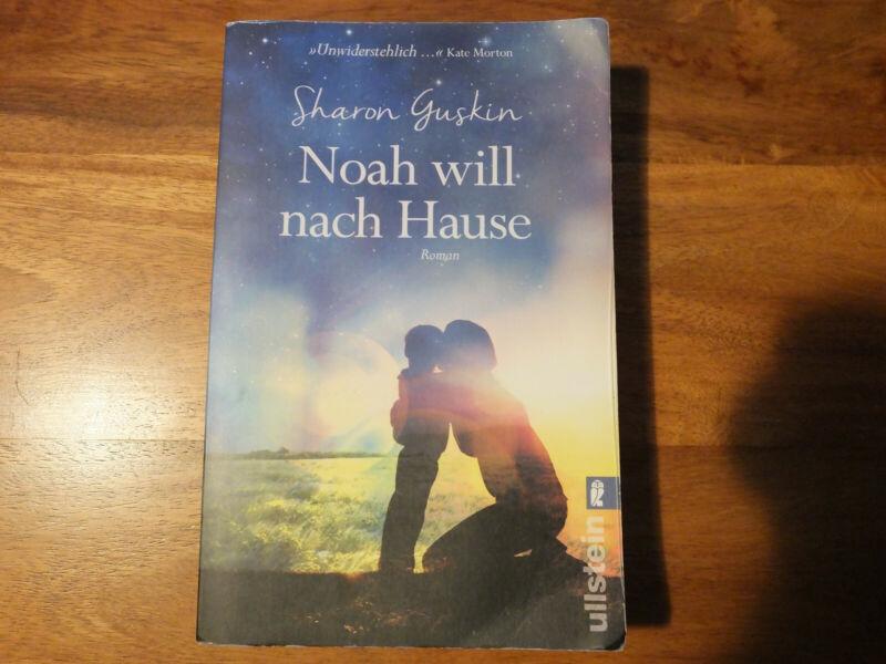 Noah will nach Hause von Sharon Guskin (2017, Taschenbuch)
