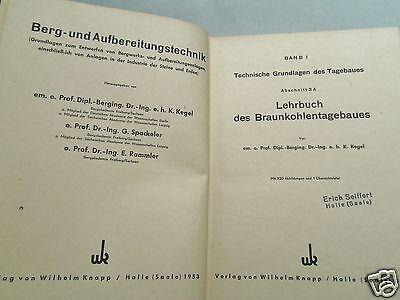 BERGBAU Berg- + Aufbereitungstechnik 1953 Braunkohlentagebau Tieftagebau Bagger