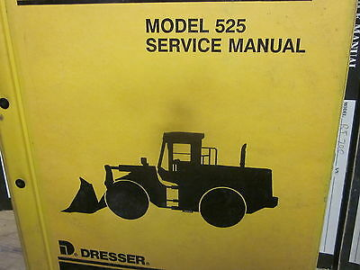 Dresser Model 525 Wheel Loader Service Manual