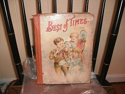 Best of Times. For all the little folks. D. Lothrop Company. Boston.