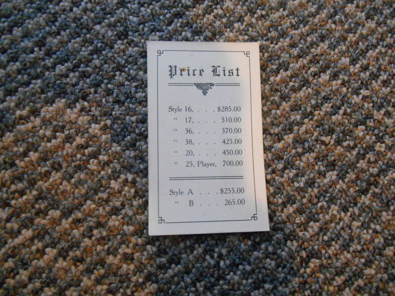 Old Vintage Antique Price List maybe Pianos Style 16 17 36 38 20 25 Player A B
