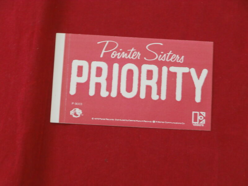 POINTER SISTERS~ PRIORITY~ STICKER~ UNUSED~ MINT~ 4 X 2 1/4~~ COLLECTABLES
