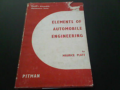 Elements of Automobile Engineering Book Maurice Platt Pitman's Maintenance
