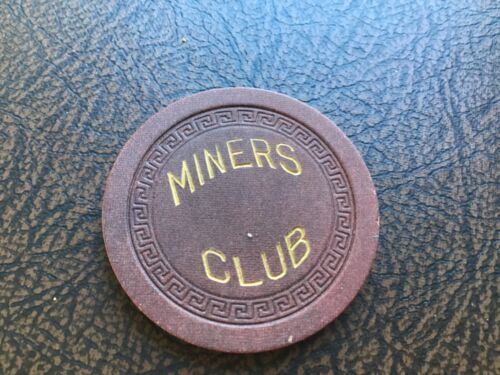 Miners Club Ely NV no-denomination casino chip