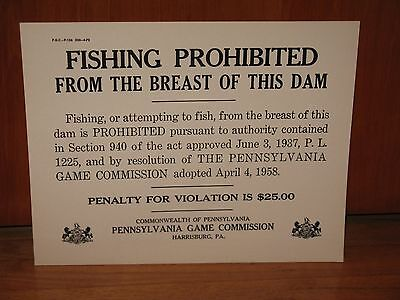 VINTAGE 1972 PA.GAME COMMISSION  FISHING PROHIBITED NOS HEAVY CARDBOARD SIGN