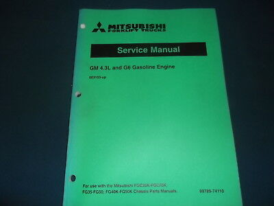 Mitsubishi Gm 4.3l G6 Gas Engine Forklift Service Shop Repair Workshop Manual