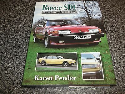 Book. Rover SD1. The Complete Story Karen Pender Crowood 1st 1998 HB Free UK P&P
