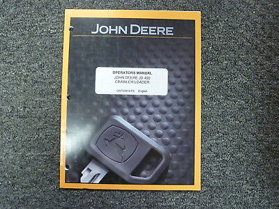 John Deere 450 Crawler Loader Owner Operator Maintenance Manual Omt23810