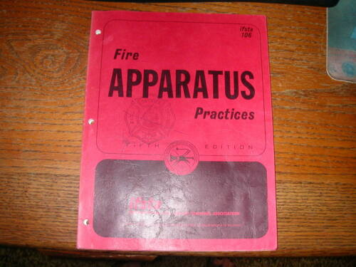 IFSTA  FIRE APPARATUS PRACTICES Fifth Edition IFSTA 106