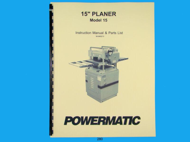 Powermatic Model 15  Planer  Instruction & Parts Manual *280