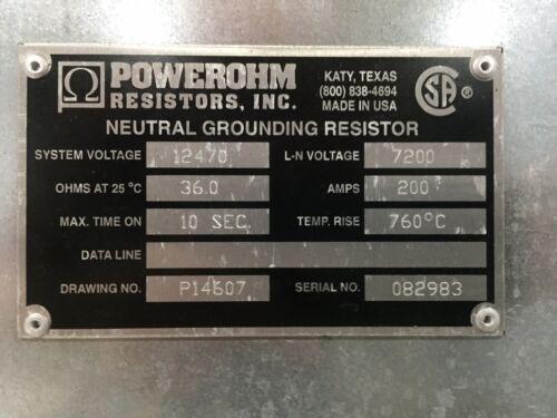 POWEROHM NEUTRAL GROUNDING RESISTOR (7200 VOLT LINE TO NEUTRAL)