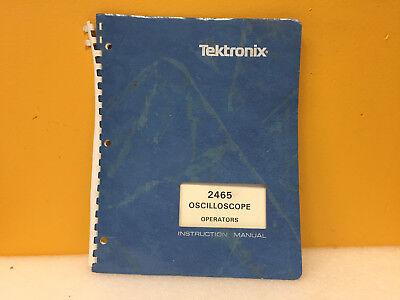 Tektronix 070-3832-00 2465 Oscilloscope Operators Instruction Manual