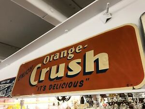 RARE VINTAGE ORANGE CRUSH  SIGN