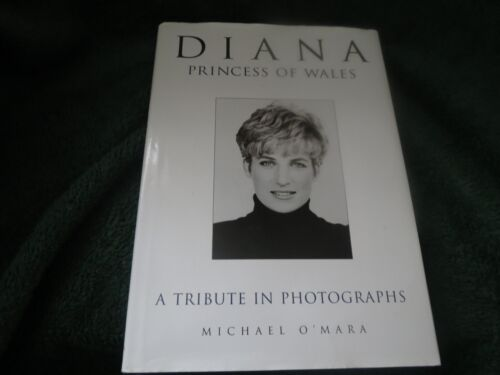 Diana Princess of Wales : A Tribute in Photographs - Hardcover