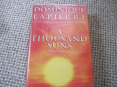 A THOUSAND SUNS BY DOMINIQUE LAPIERRE WITNESS TO HISTORY 541 PAGES for sale  Chester le Street