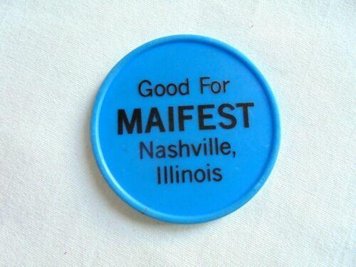 Vintage Maifest Nashville Illinois Good For Plastic Beer Chip Token