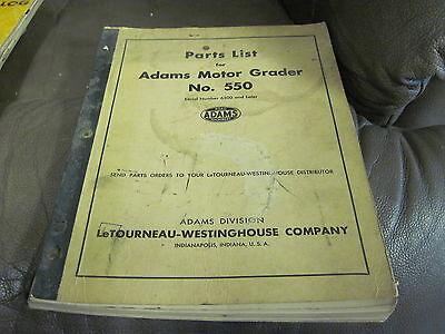 Adams Letourneau No 550 Motor Grader 6500 Later