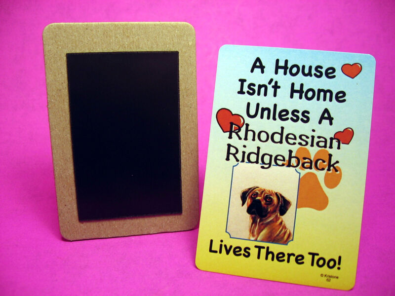 """Rhodesian Ridgeback"" A House Isn"