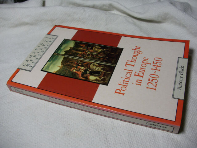 Political Thought in Europe 1250-1450 ~ Antony Black (Paperback 1992) #COBB
