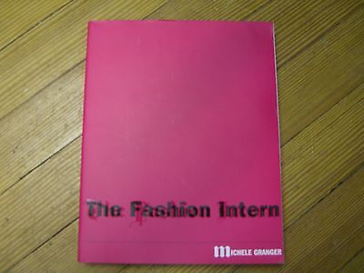 The Fashion Intern w/CD-ROM, 1st Ed.  Michele Granger, Fairchild Books 2004