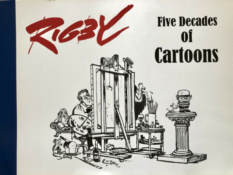 Paul Rigby: Five Decades of Cartoons