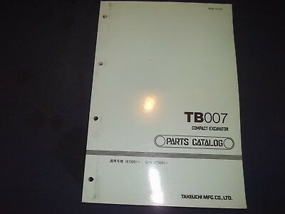 Takeuchi Tb007 Compact Excavator Parts Manual Book Catalog