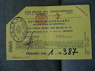 TICKET CLUB BRUGGE - RFC LIEGEOIS  BEKER BELGIE  94-95  UITNODIGING