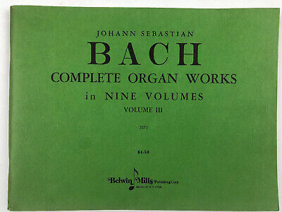 BACH-Complete Organ Works-Vol. III- Belwin-Mills-Sheet Music Book- Vtg Complete Works Music Book