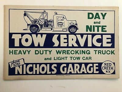 Vintage Nichols Garage Tow Truck Service Sign, Red Creek, New York