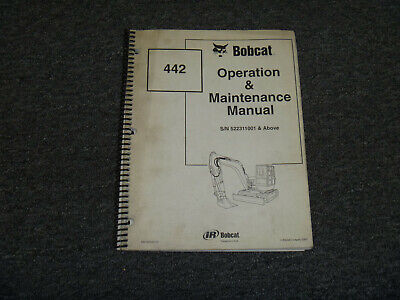 Bobcat 442 Excavator Owner Operator Maintenance Manual 522311001 Above