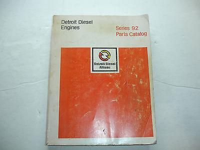 Series Parts Catalog Manual (Detroit Diesel Series 92 Engines PARTS CATALOG Factory Service Shop Manual 7-79)