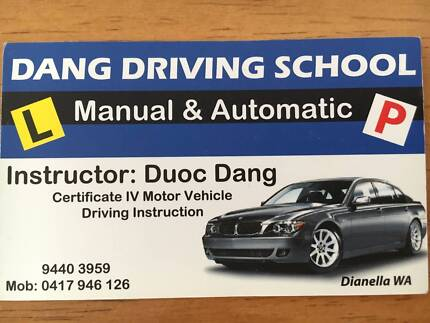 Dang Driving School $50 p hour (Auto and Manual) - Stirling Area