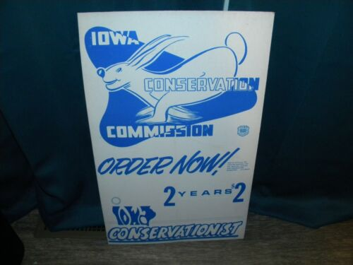 Iowa Conservation Commission Conservationist Poster, Hunting/Fishing