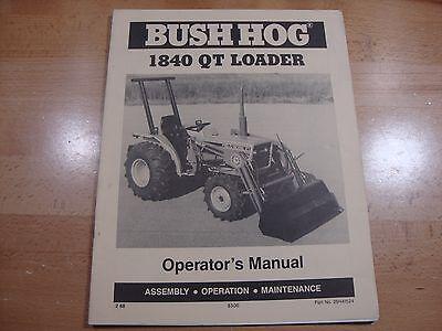 Bush Hog 1840 Qt Loader Operators Manual