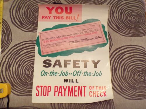 Vintage Poster 1962 Safety On & Off the Job