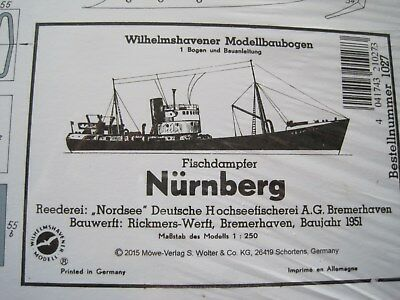 Nürnberg Fischdampfer Wilhelmshavener Modellbaubogen Bastelbogen Kartonmodel