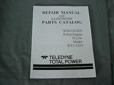 Wisconsin Robin Engine Wt- 125v Repair Parts Manual Brand New