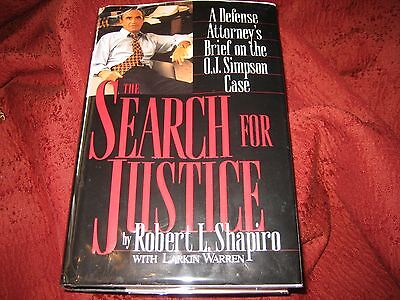 The Search For Justice   Brief On The O  J  Simpson Case Robert Shapiro Signed